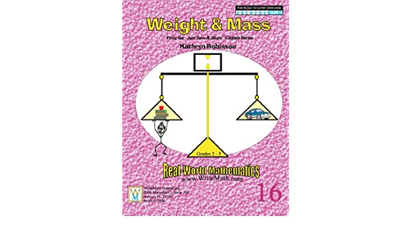 Teaching Weight & Mass - 3rd, 4th, 5th Grade Math Worksheets (Just ...