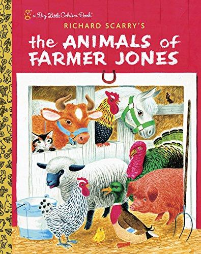 (Richard Scarry's The Animals of Farmer Jones (Big Little Golden)