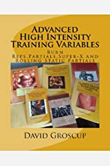 Advanced High Intensity Training Variables Kindle Edition