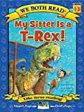 My Sitter Is A T-Rex! (We Both Read: Level 1-2 (Hardcover))