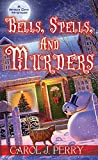 Bells, Spells, and Murders (A Witch City Mystery Book 7)