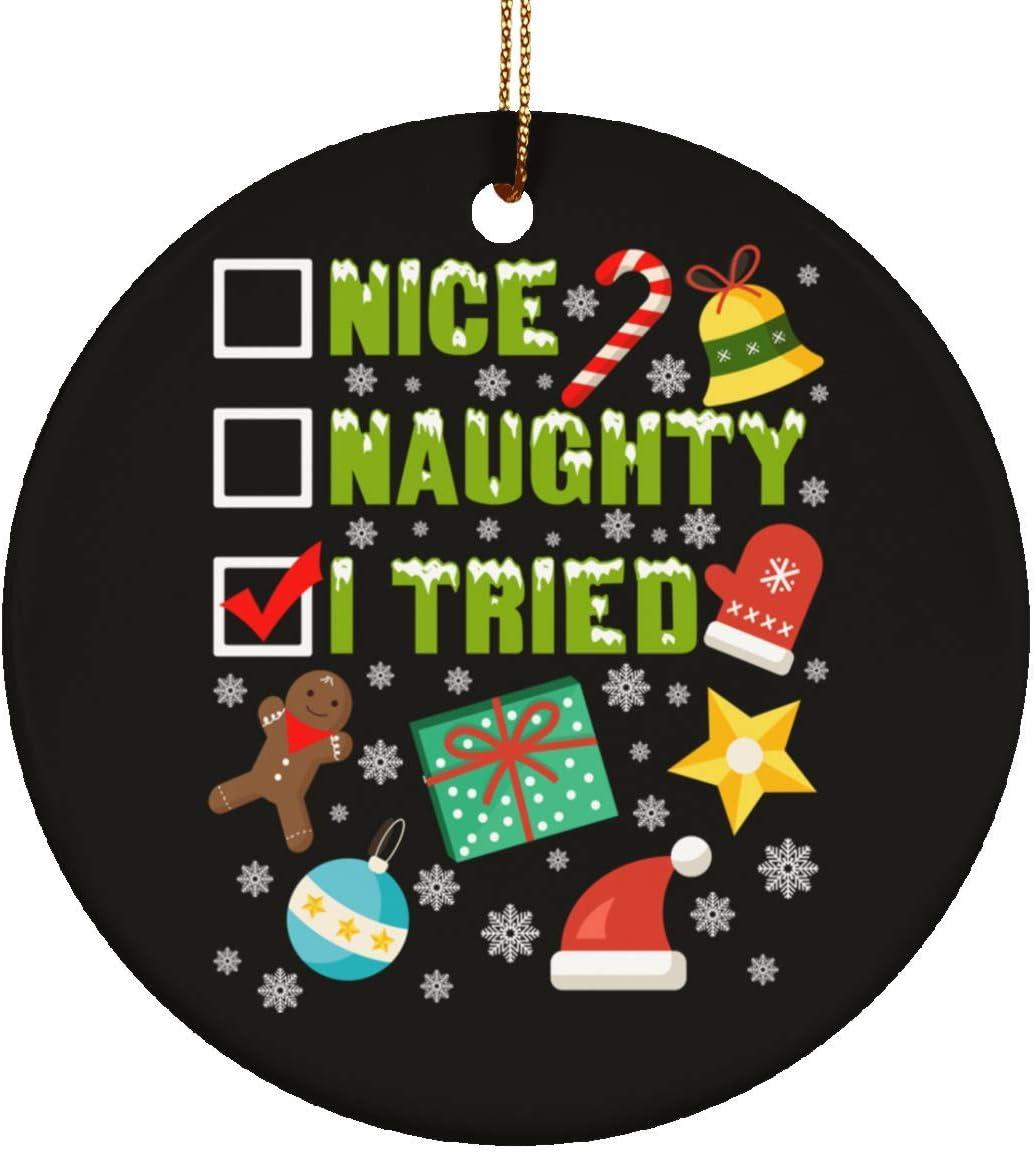 DATDesigns Nice Naughty I Tried Funny Christmas Ceramic Circle Ornament - Christmas Ceramic Circle Ornament