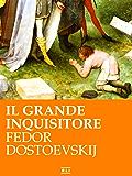 F. Dostoevskij. Il Grande Inquisitore (RLI CLASSICI)