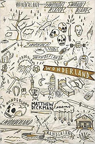 Image result for wonderland matthew dickman