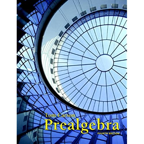 Prealgebra 4th edition tom carson 9780321756954 amazon books fandeluxe Choice Image