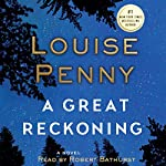 A Great Reckoning: A Novel | Louise Penny