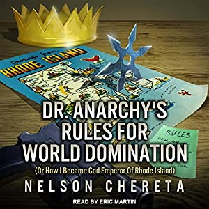 Dr. Anarchy's Rules for World Domination Hörbuch