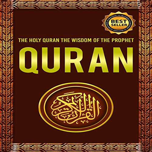 Quran: The Holy Quran: The Wisdom of the Prophet