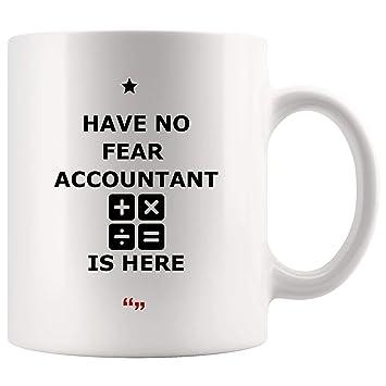 Amazon Com Have No Fear Accountant Here Accounting Mug Coffee Cup