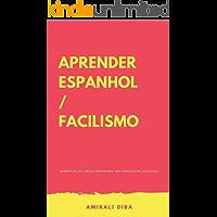 Aprender espanhol/ facilisimo: Estrutura da língua espanhola sem explicação adicional