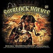 Der Fall Hieronymus Bosch (Sherlock Holmes Chronicles 21)   Martin Barkawitz