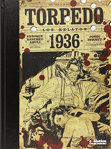 Descargar Libro Los Relatos De Torpedo Enrique Sánchez Abulí; Jordi Bernet