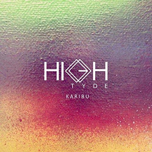 Karibu By High Tyde On Amazon Music Amazon Com