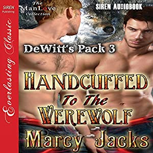 Handcuffed to the Werewolf Audiobook