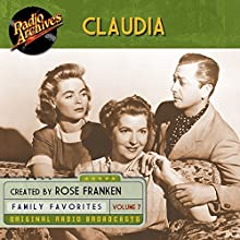 Claudia, Volume 7 Radio/TV Program Auteur(s) : James Thurber Narrateur(s) :  full cast