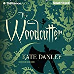 The Woodcutter | Kate Danley