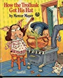 How the Trollusk Got His Hat