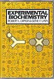 Experimental Biochemistry, Dryer, R. L. and Lata, Gene F., 0195050835