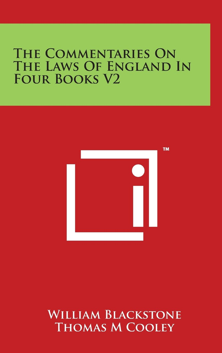 The Commentaries On The Laws Of England In Four Books V2 ebook