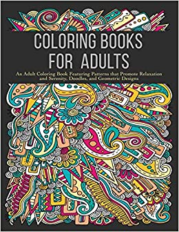 Amazon Com Coloring Books For Adults An Adult Coloring Book