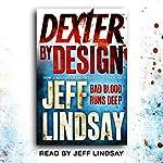 Dexter by Design: Dexter Book 4 | Jeff Lindsay