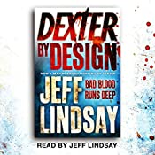 Dexter by Design: Dexter Book 4 | Jeff Lindsay