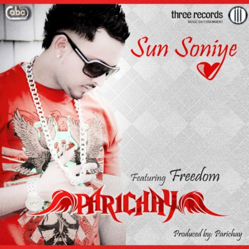 Parichay Mp3 Amit Badana Download: Amazon.com: Sun Soniye: Parichay Feat. Freedom: MP3 Downloads
