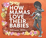 #5: How Mamas Love Their Babies