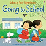 Usborne First Experiences: Going to School: For tablet devices