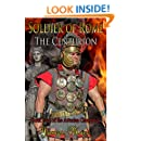 Soldier of Rome: The Centurion (The Artorian Chronicles Book 4)