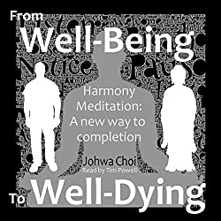 Harmony Meditation: From Well-Being to Well-Dying