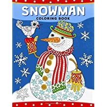 Snowman Coloring Book: Christmas Coloring Book for Adults
