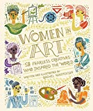 Women in Art: 50 Fearless Creatives Who Inspired the World (Women in Science)