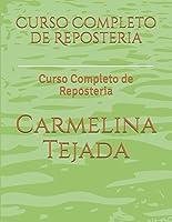 Curso Completo De Reposteria: Curso Completo De