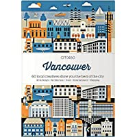 Citix60: Vancouver: 60 Creatives Show You the Best of the City