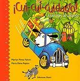 Cui-Cui-Cuidado! Animales al Volante, Marilyn Perez Falcon, 9802572691