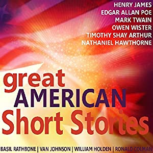 Great American Short Stories Hörbuch