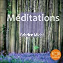 Méditations Audiobook by Fabrice Midal Narrated by Fabrice Midal