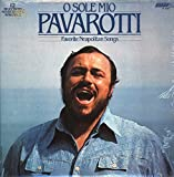 O Sole Mio Pavarotti - Favorite Neapolitan Songs