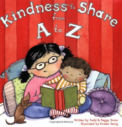 Kindness to Share from a to Z (Kindness To Share From A To Z)