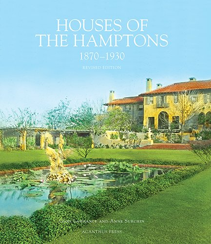 Houses of the Hamptons, 1880-1930 (Architecture of Leisure)