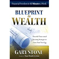 Blueprint to Wealth: Financial Freedom in 15 Minutes a Week
