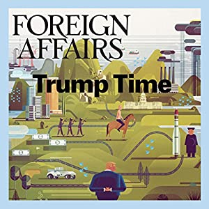 Foreign Affairs - March/April 2017 Periodical