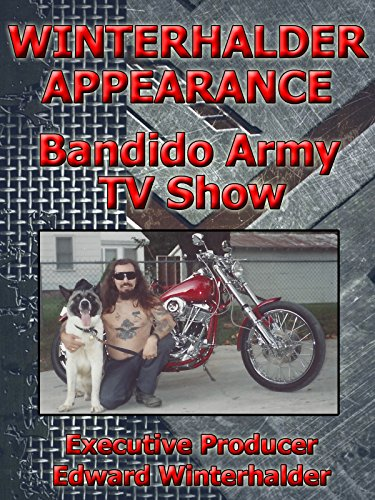 Winterhalder Appearance - Bandido Army TV Show