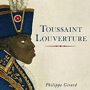Toussaint Louverture Audiobook