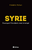 Syrie, Pourquoi l'Occident s'est trompé