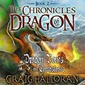 The Chronicles of Dragon: Dragon Bones and Tombstones, Book 2 | Craig Halloran