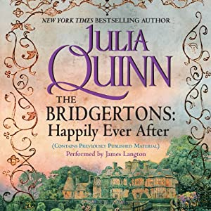 The Bridgertons: Happily Ever After Audiobook