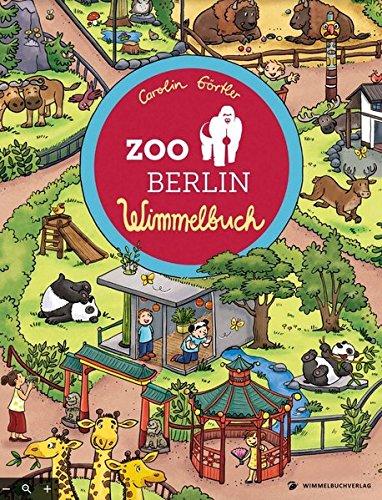 Zoo Berlin Wimmelbuch: Kinderbücher ab 1 Jahr (Berlin mit Kindern)