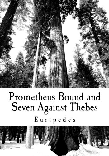 Prometheus Bound and Seven Against Thebes pdf epub